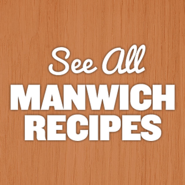 See All Manwich Recipes